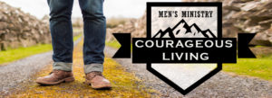 Men's Group: Courageous Living